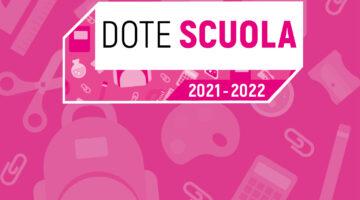 Dote Scuola 2021/22 e Borse di studio 2020/21.